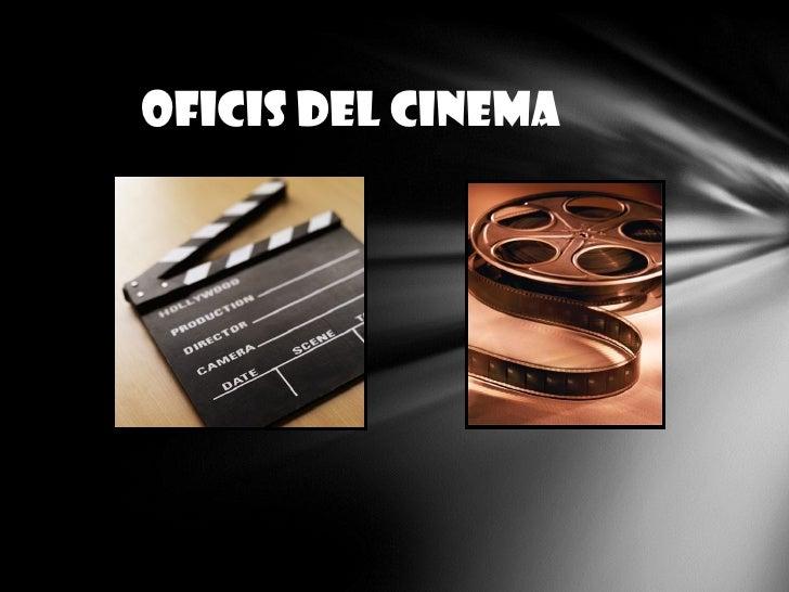 oficis DEL Cinema
