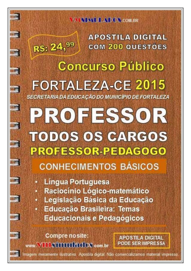 VMSIMULADOS.COM.BR PROFESSOR ─ CONHECIMENTOS BÁSICOS ─ SME/FORTALEZA/CE ─ APOSTILAS DIGITAIS VMSIMULADOS 1