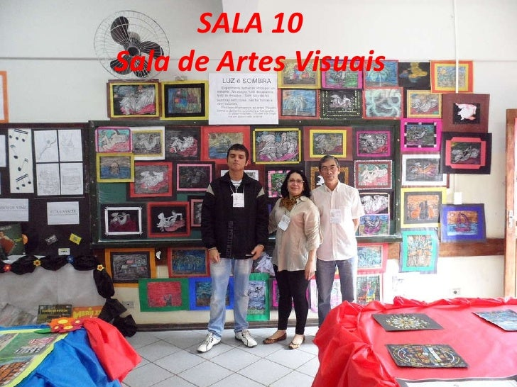 SALA 10 Sala de Artes Visuais