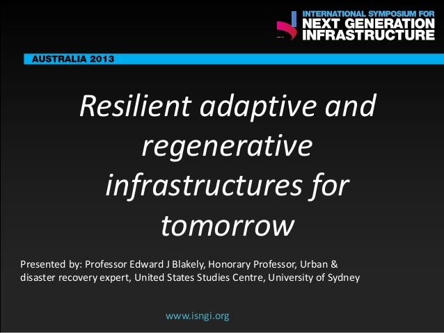 ENDORSING PARTNERS  Resilient adaptive and regenerative infrastructures for www.isngi.org tomorrow  The following are conf...