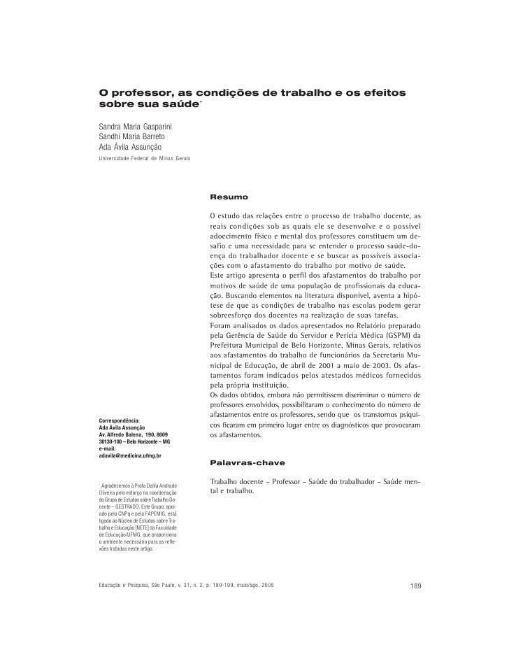 O professor, as condições de trabalho e os efeitossobre sua saúde*Sandra Maria GaspariniSandhi Maria BarretoAda Ávila Assu...