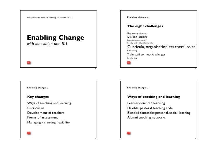 Enabling change ... Presentation Brussels PIC Meeting, November 2007                                                      ...