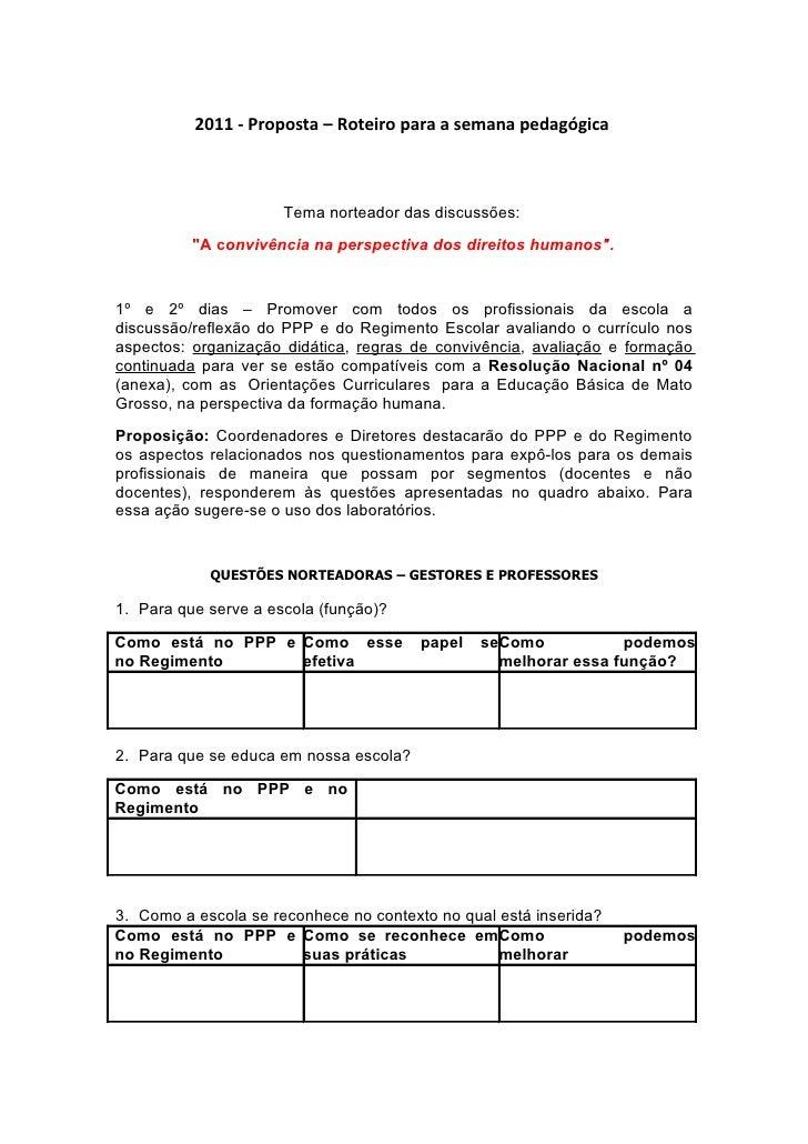 """2011 - Proposta – Roteiro para a semana pedagógica                      Tema norteador das discussões:          """"A convivê..."""