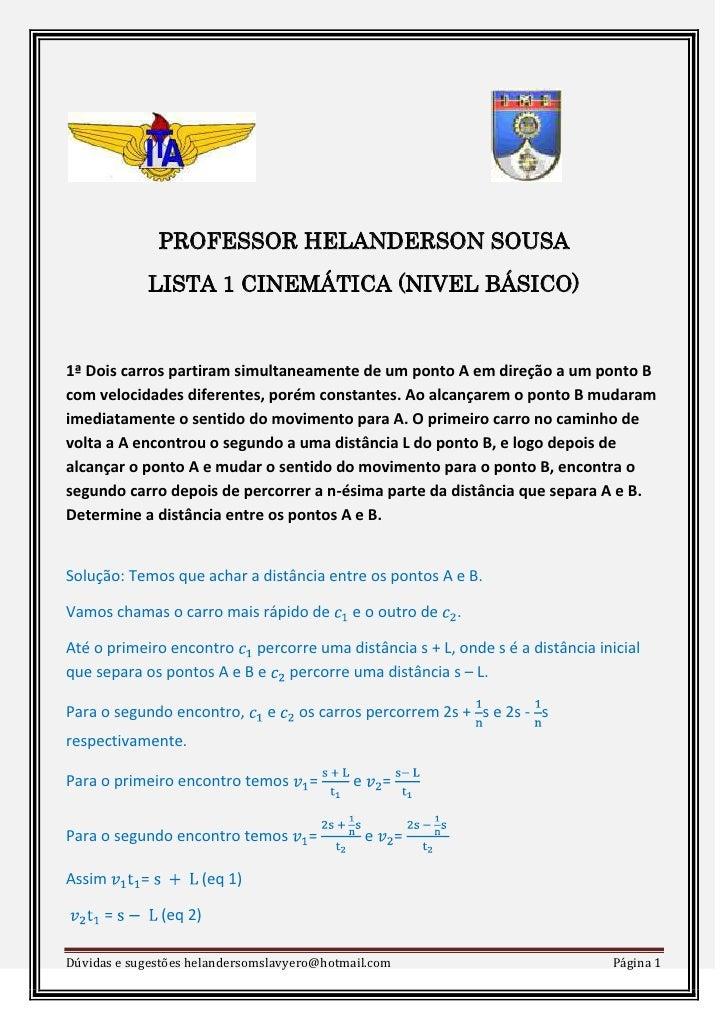 <br />PROFESSOR HELANDERSON SOUSA<br />LISTA 1 CINEMÁTICA (N...