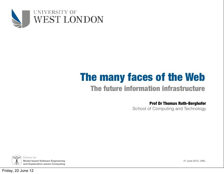 The many faces of the Web                                                 The future information infrastructure           ...