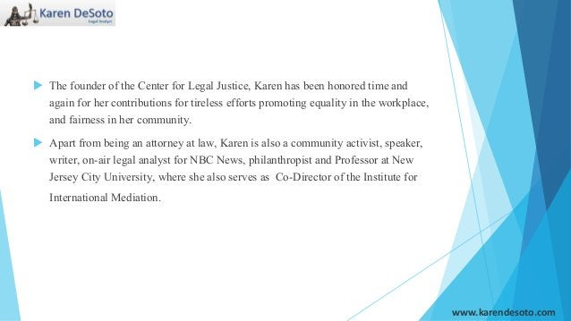  The founder of the Center for Legal Justice, Karen has been honored time and again for her contributions for tireless ef...