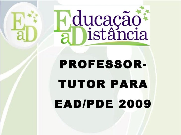 PROFESSOR-TUTOR PARA EAD/PDE 2009 DITEC