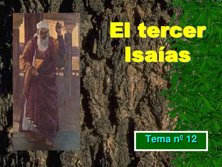 El tercer  Isaías      Tema nº 12