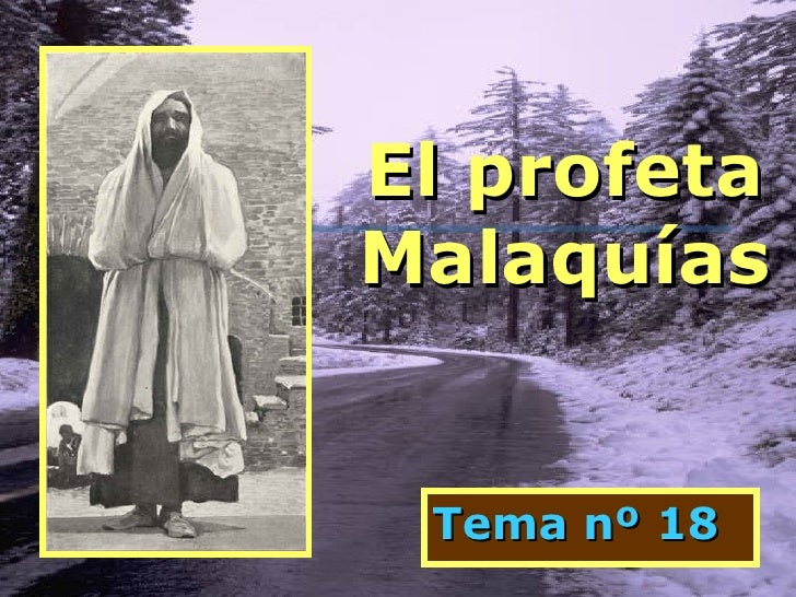 El profeta Malaquías Tema nº 18