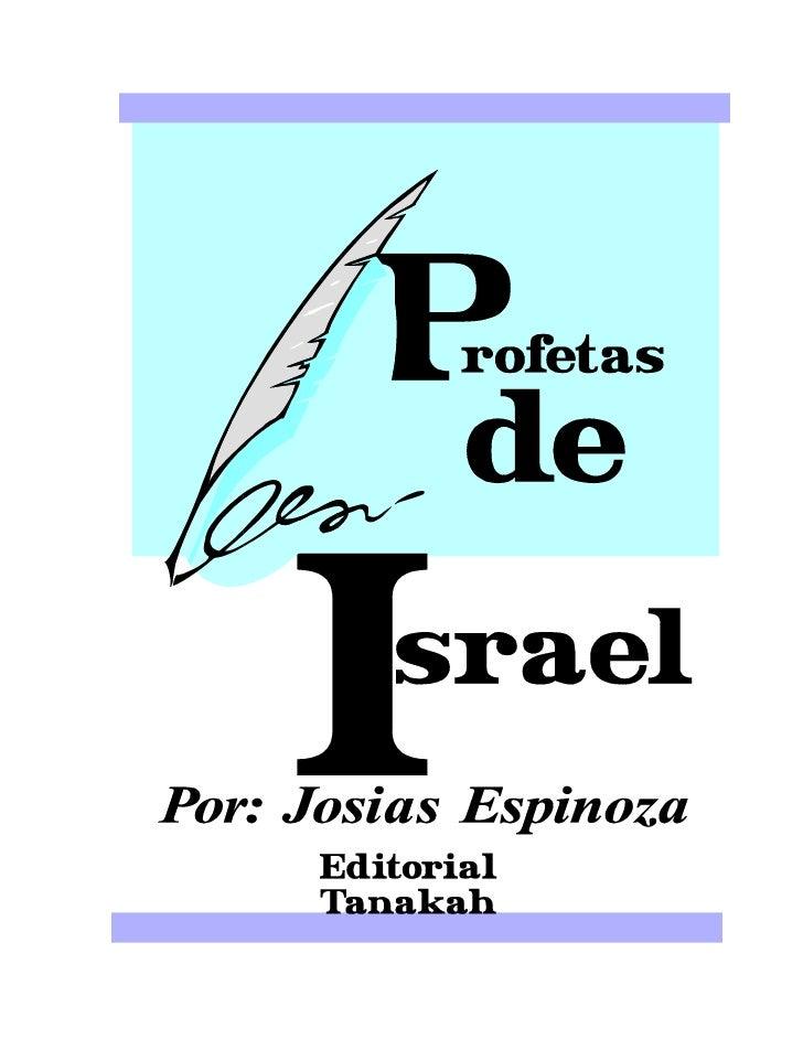 """PROFETAS DE ISRAELEl profetismo del AT no es propia solo del Judaísmo, habían """"profetas contemporáneos,Israel no era una i..."""