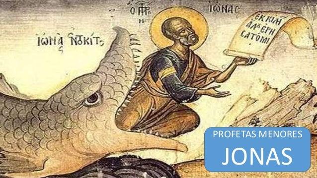 PROFETAS MENORES JONAS