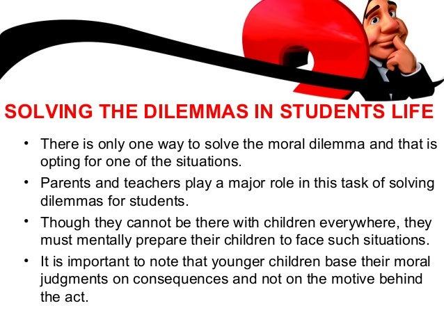 A students dilemma