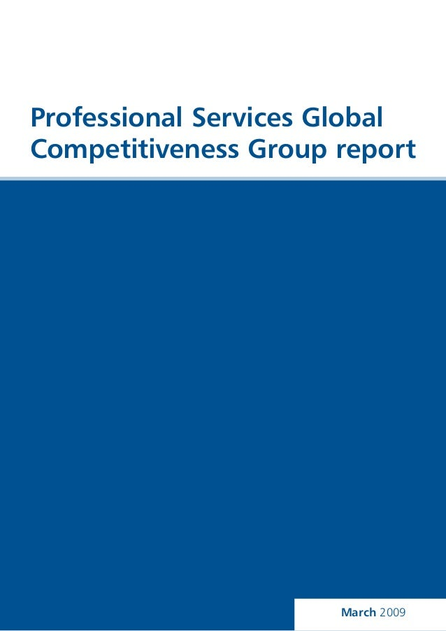 Professional Services Global Competitiveness Group report March 2009