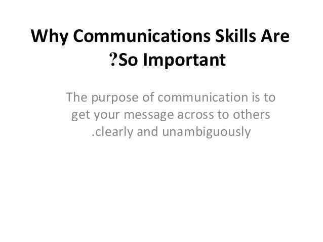 why communication abilities can be important