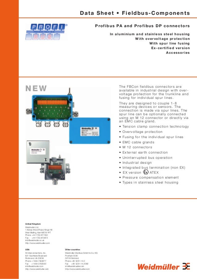 Data Sheet • Fieldbus-Components P r o f i b u s PA a n d P r o f i b u s D P c o n n e c t o r s In aluminium and stainle...