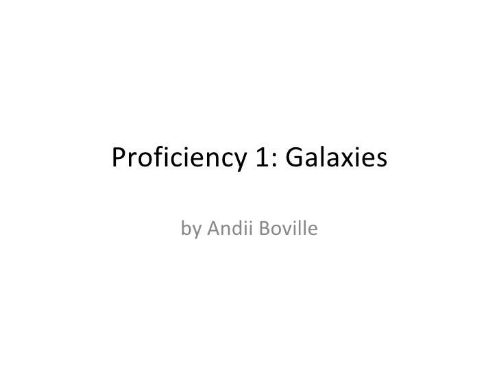 Proficiency 1: Galaxies by Andii Boville