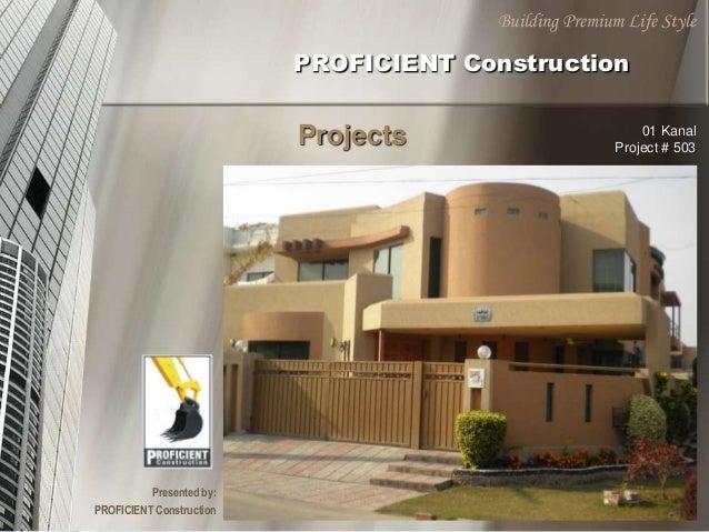 Building Premium Life Style PROFICIENT ...