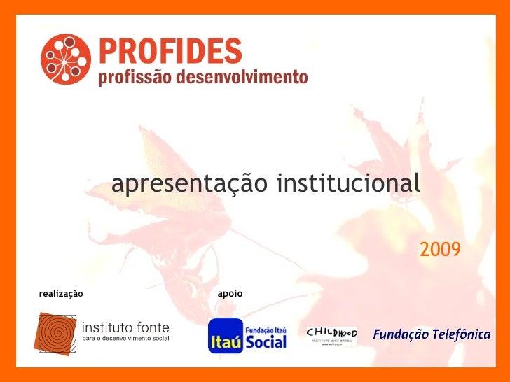 apresentação institucional   2009 realização apoio