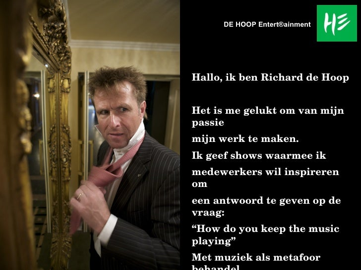 Hallo, ik ben Richard de Hoop Het is me gelukt om van mijn passie  mijn werk te maken. Ik geef shows waarmee ik medewerker...