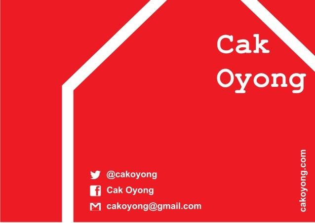 Cak Oyong Cak Oyong lahir dengan nama Nurul Hidayah bulan Juli 1982 di Bondowoso. Lulus dari Akademi Perikanan Sidoarjo pa...