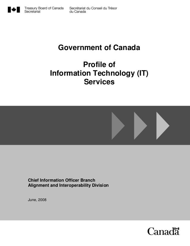GC Enterprise Architecture Domains Government of Canada Profile of Information Technology (IT) Services Chief Information ...
