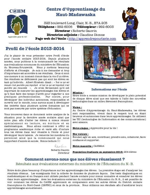 Centre d'@pprentissage du  Haut-Madawaska  !  323 boulevard Long, Clair, N.-B., E7A 2C5  Téléphone : 992-6006 Télécopieur ...