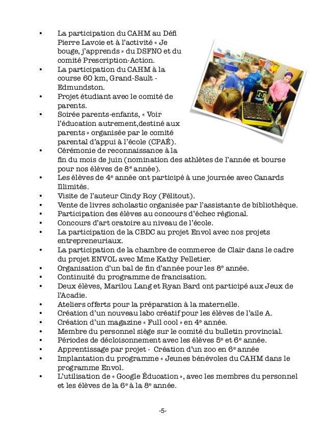 • La participation du CAHM au Défi Pierre Lavoie et à l'activité «Je bouge, j'apprends» du DSFNO et du comité Prescripti...