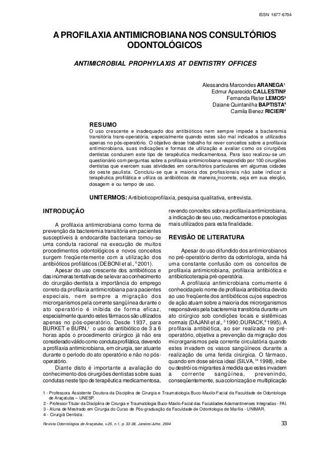Revista Odontológica de Araçatuba, v.25, n.1, p. 33-38, Janeiro/Julho, 2004 ISSN 1677-6704 APROFILAXIAANTIMICROBIANANOS CO...