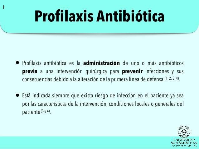 Profilaxis Antibiótica y Antibioterápia.