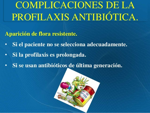 Profilaxis antibiotica en el paciente quirurgico