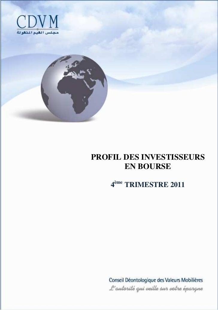 PROFIL DES INVESTISSEURS       EN BOURSE    4ème TRIMESTRE 2011