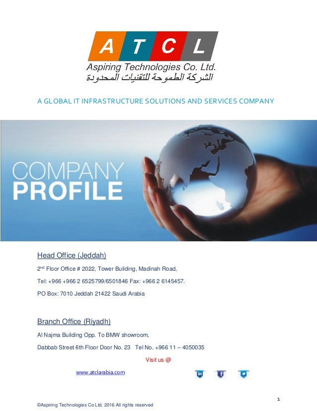 1 ©Aspiring Technologies Co Ltd. 2016 All rights reserved A GLOBAL IT INFRASTRUCTURE SOLUTIONS AND SERVICES COMPANY Head O...