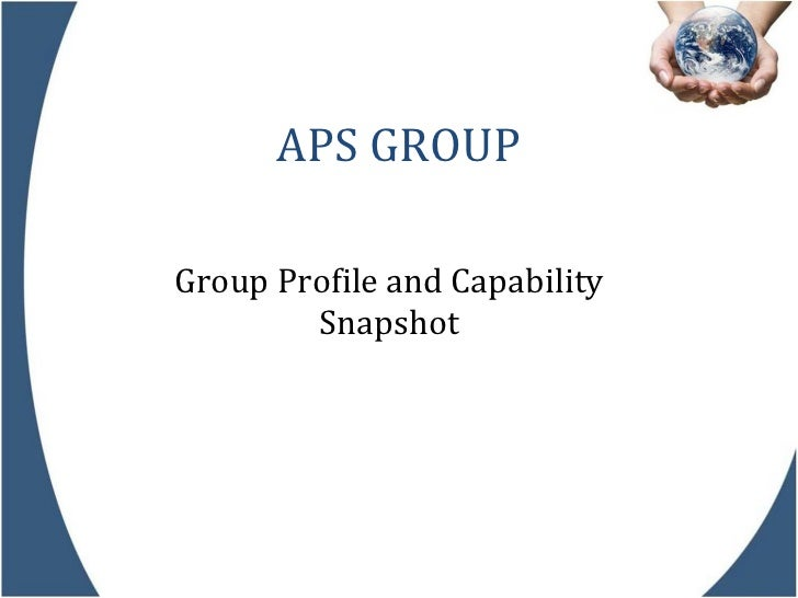 APS GROUP Group Profile and Capability Snapshot