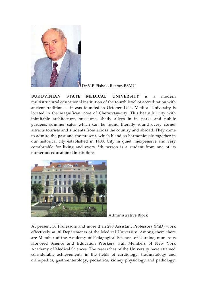 Dr.V.P.Pishak,Rector,BSMU  BUKOVINIAN STATE MEDICAL UNIVERSITY is a modern multistructuraleducationalinstitu...