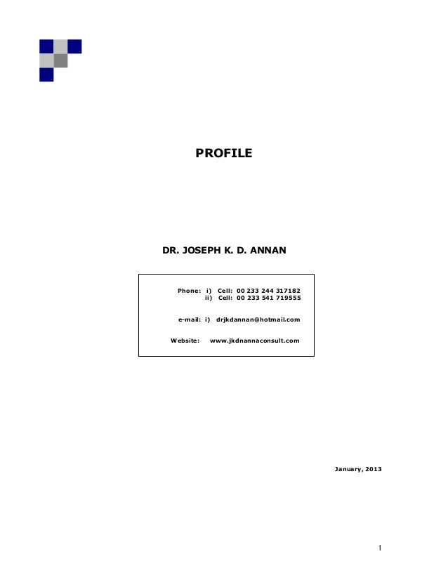 PROFILEDR. JOSEPH K. D. ANNAN     Phone:      i) Cell: 00 233 244 317182                ii) Cell: 00 233 541 719555    Pho...