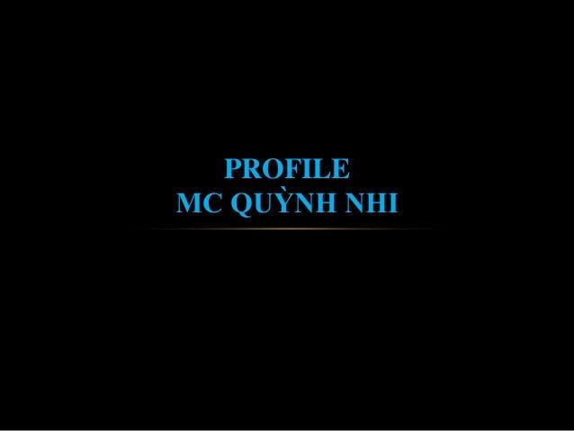 PROFILE MC QUỲNH NHI
