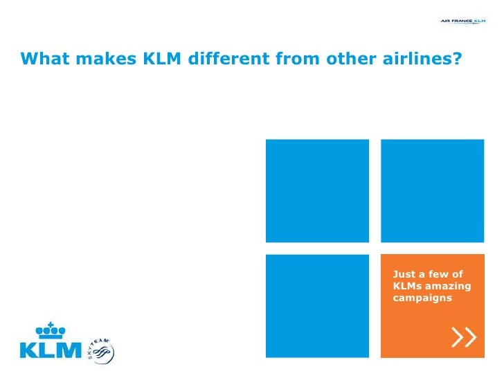 What makes KLM different from other airlines?                                     Just a few of                           ...