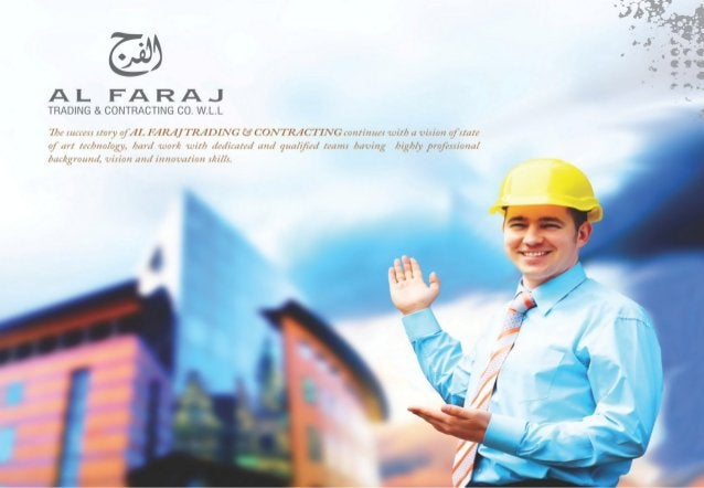 Vision & Mission VISION Al Faraj Trading & Contracting Company has set of vision to become a premier solution provider com...