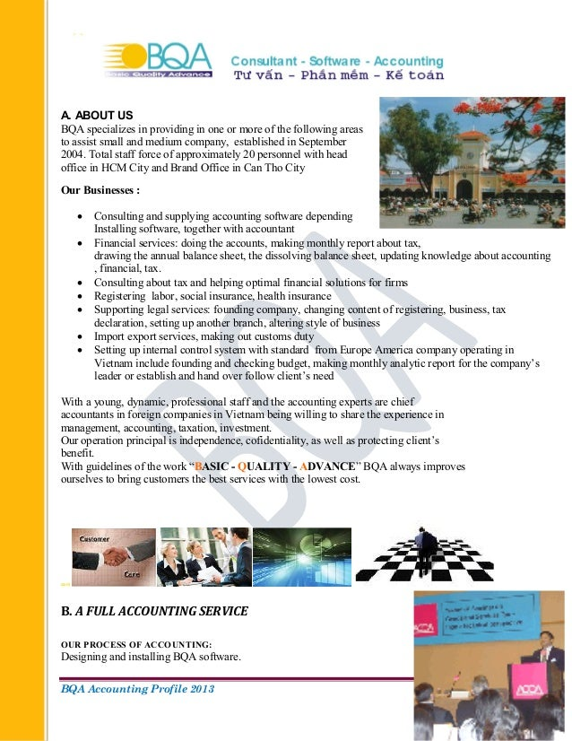 BQA Accounting Profile 2013 Page 1 A. ABOUT US BQA specializes in providing in one or more of the following areas to assis...