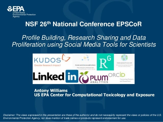 NSF 26th National Conference EPSCoR Profile Building, Research Sharing and Data Proliferation using Social Media Tools for...