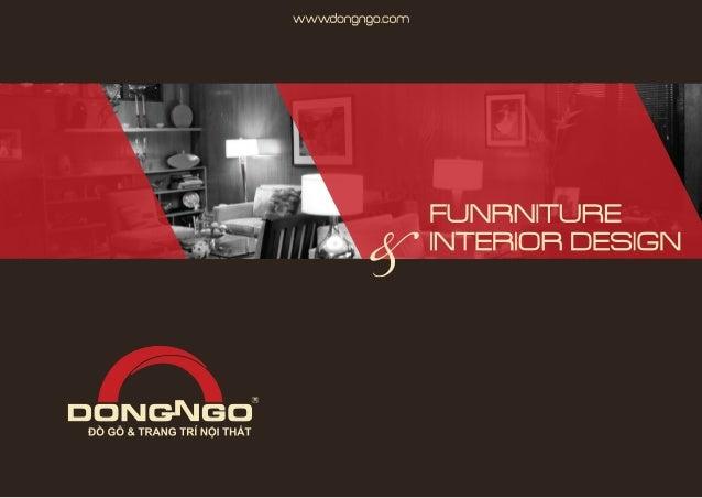 FUNRNITURE www.dongngo.com INTERIOR DESIGN ĐỒ GỖ & TRANG TRÍ NỘI THẤT