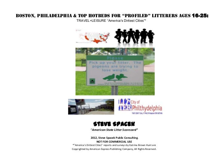 """BOSTON, PHILADELPHIA & Top Hotbeds for """"Profiled"""" Litterers Ages 16-25:                        TRAVEL+LEISURE """"Americas Di..."""