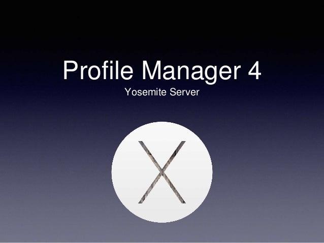 Profile Manager 4 Yosemite Server