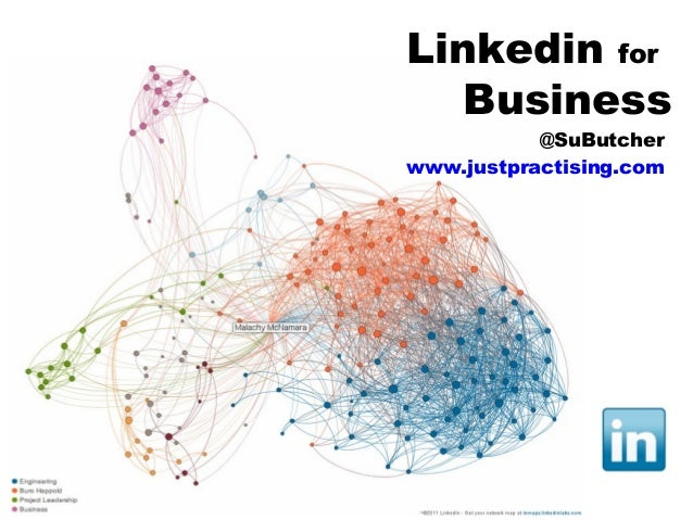 Linkedin for Business @SuButcher www.justpractising.com