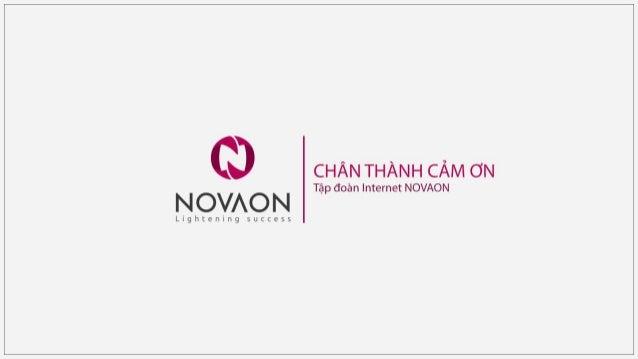 ^Ỳ  Ị I :.c`il NovAo lx!  Lightening success  CHÂN THÀNH CÁM ƠN  Tập đoàn Internet NOVAON