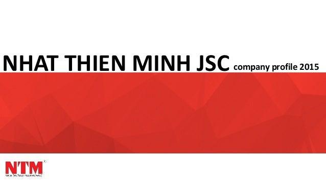 NHAT THIEN MINH JSC company profile 2015