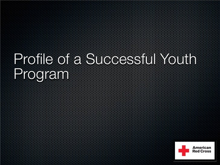 Profile of a Successful Youth Program