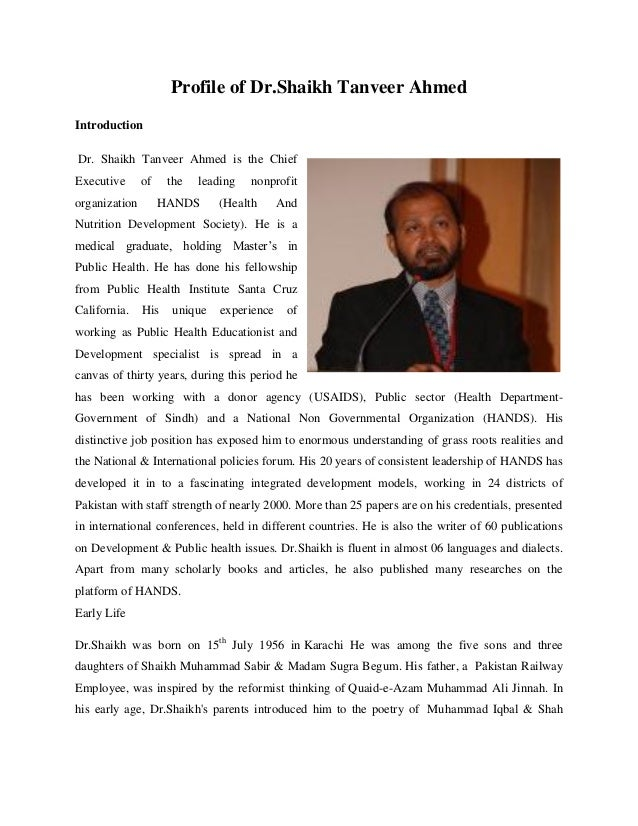 Profile of Dr.Shaikh Tanveer AhmedIntroductionDr. Shaikh Tanveer Ahmed is the ChiefExecutive of the leading nonprofitorgan...