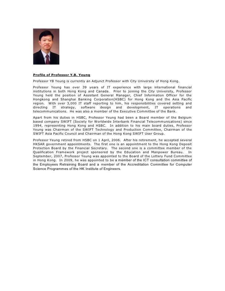 Profile of Professor Y.B. Yeung Professor YB Yeung is currently an Adjunct Professor with City University of Hong Kong. Pr...