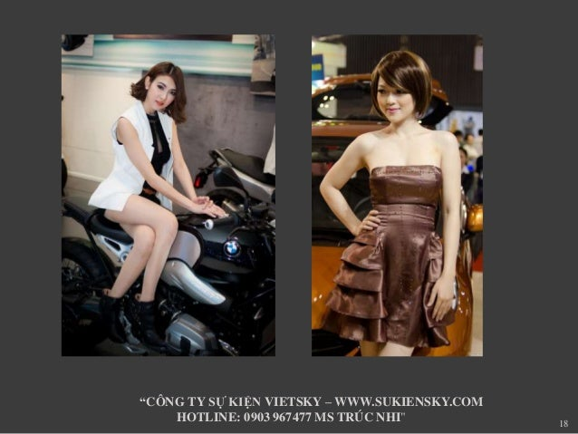 "18  ""CÔNG TY SỰ KIỆN VIETSKY –WWW.SUKIENSKY.COM  HOTLINE: 0903 967477 MS TRÚC NHI"""